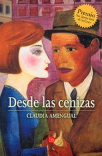 Desde Las Cenizas - Claudia Amengual