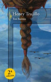 Tres Buitres - Henry Trujillo