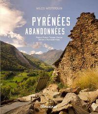 PYRENEES ABANDONNEES