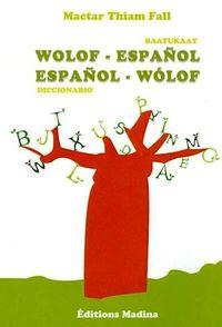 BAATUKAAY WOLOF / ESPAÑOL - ESPAÑOL / WOLOF