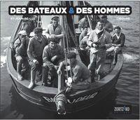 DES BATEAUX & DES HOMMES - ST-JEAN-DE-LUZ / CIBOURE