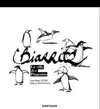 BIARRITZ - LA VILLE DES PINGOUINS
