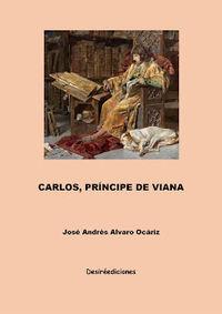 CARLOS, PRINCIPE DE VIANA